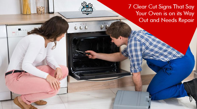 7 Clear Cut Signs That Say Your Oven is on its Way Out and Needs Repair