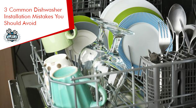 dishwasher installation mistakes